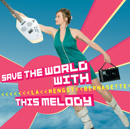 Gavin Weiss Mastering Bernadette La Hengst – Save The World With This Melody