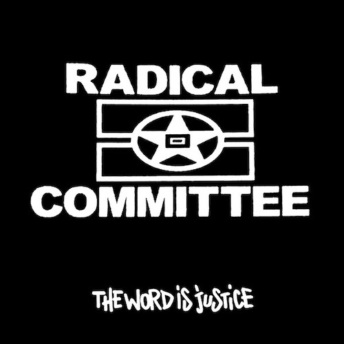 Gavin Weiss Mastering Radical Committee ‎– The Word Is Justice